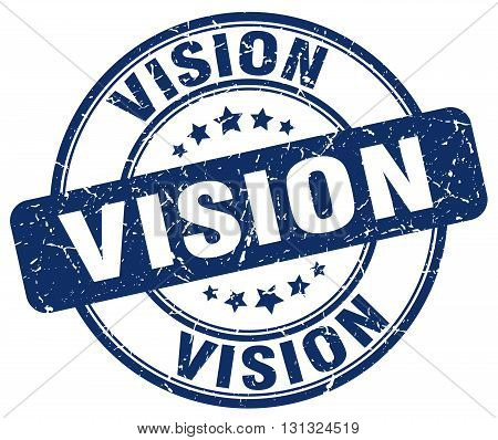 Vision Blue Grunge Round Vintage Rubber Stamp.vision Stamp.vision Round Stamp.vision Grunge Stamp.vi