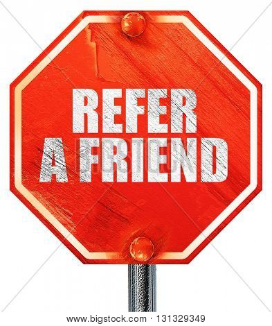 refer a friend, 3D rendering, a red stop sign