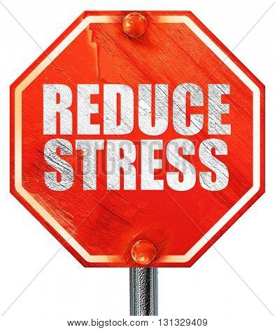 reduce stress, 3D rendering, a red stop sign