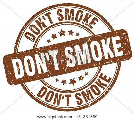 don't smoke brown grunge round vintage rubber stamp.don't smoke stamp.don't smoke round stamp.don't smoke grunge stamp.don't smoke.don't smoke vintage stamp.