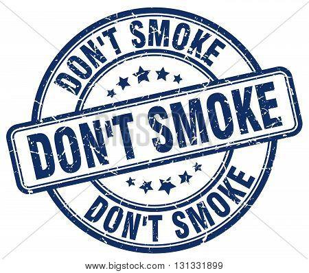don't smoke blue grunge round vintage rubber stamp.don't smoke stamp.don't smoke round stamp.don't smoke grunge stamp.don't smoke.don't smoke vintage stamp.