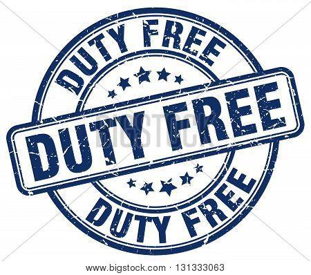 duty free blue grunge round vintage rubber stamp.duty free stamp.duty free round stamp.duty free grunge stamp.duty free.duty free vintage stamp.