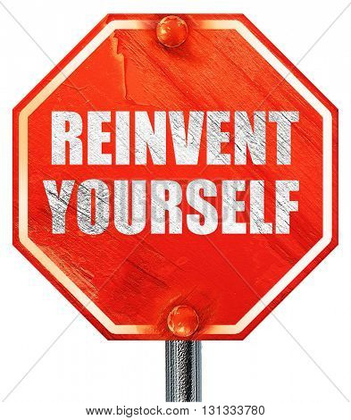 reinvent yourself, 3D rendering, a red stop sign