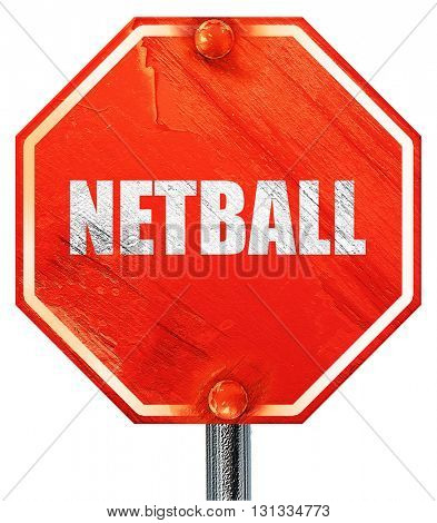 netball sign background, 3D rendering, a red stop sign