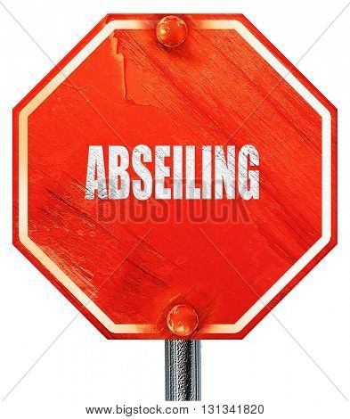 abseiling sign background, 3D rendering, a red stop sign