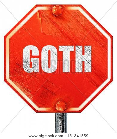 goth, 3D rendering, a red stop sign