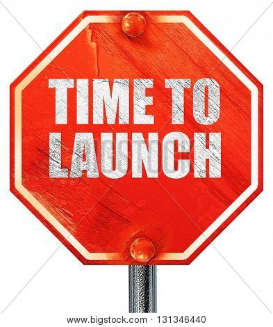 time to launch, 3D rendering, a red stop sign