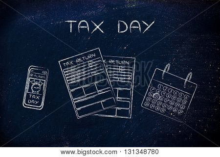 Tax Return Papers With Calendar & Phone Alert, Caption Tax Day