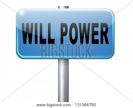 Will power of the mind or self dicipline or determination control thoughts