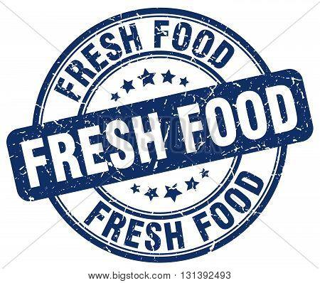 fresh food blue grunge round vintage rubber stamp.fresh food stamp.fresh food round stamp.fresh food grunge stamp.fresh food.fresh food vintage stamp.