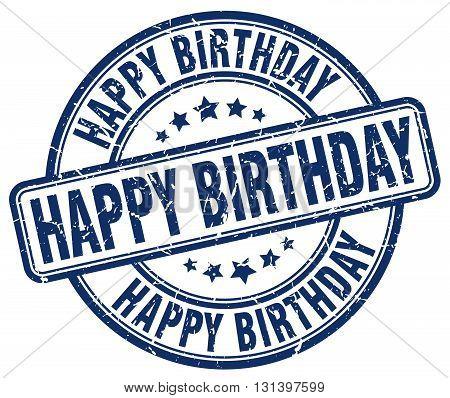 happy birthday blue grunge round vintage rubber stamp.happy birthday stamp.happy birthday round stamp.happy birthday grunge stamp.happy birthday.happy birthday vintage stamp.