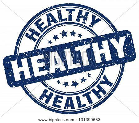 healthy blue grunge round vintage rubber stamp.healthy stamp.healthy round stamp.healthy grunge stamp.healthy.healthy vintage stamp.