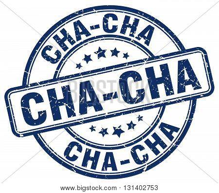 cha-cha blue grunge round vintage rubber stamp.