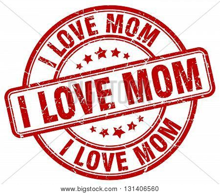 i love mom red grunge round vintage rubber stamp.i love mom stamp.i love mom round stamp.i love mom grunge stamp.i love mom.i love mom vintage stamp.