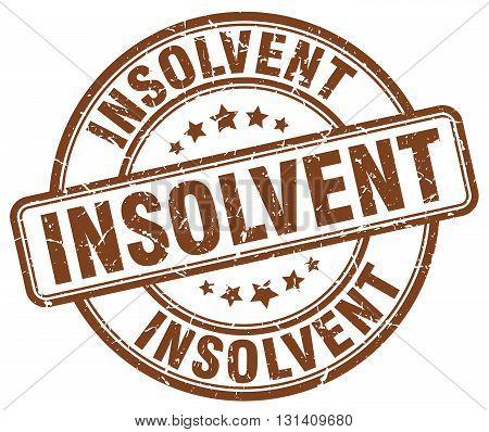 insolvent brown grunge round vintage rubber stamp.insolvent stamp.insolvent round stamp.insolvent grunge stamp.insolvent.insolvent vintage stamp.