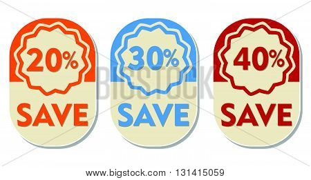 20, 30, 40 percent off save text banners, three elliptic flat design labels, business shopping concept, vector