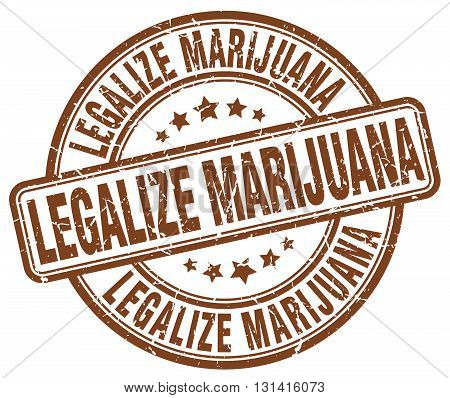 legalize marijuana brown grunge round vintage rubber stamp.legalize marijuana stamp.legalize marijuana round stamp.legalize marijuana grunge stamp.legalize marijuana.legalize marijuana vintage stamp.