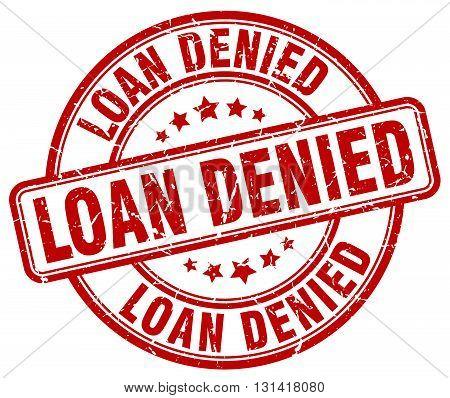 loan denied red grunge round vintage rubber stamp.loan denied stamp.loan denied round stamp.loan denied grunge stamp.loan denied.loan denied vintage stamp.