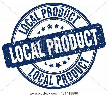 local product blue grunge round vintage rubber stamp.local product stamp.local product round stamp.local product grunge stamp.local product.local product vintage stamp.