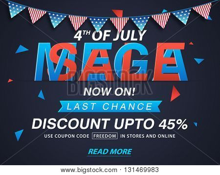4th of July Sale, Mega Sale Poster, Banner, Flyer, 45% Discount Offer, Creative Mega Sale Typographical Background in American Flag colors for Independence Day celebration.
