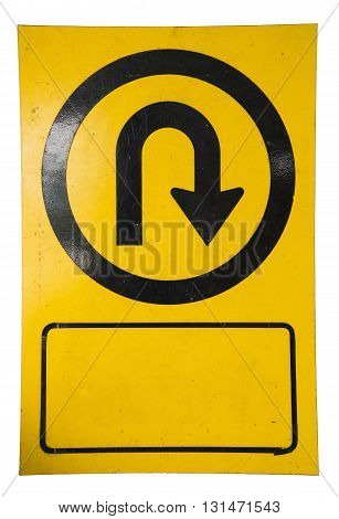 Old U-turn road sign isolated on white background.