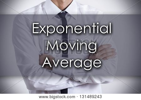 Exponential Moving Average Ema - Young Businessman With Text - Business Concept