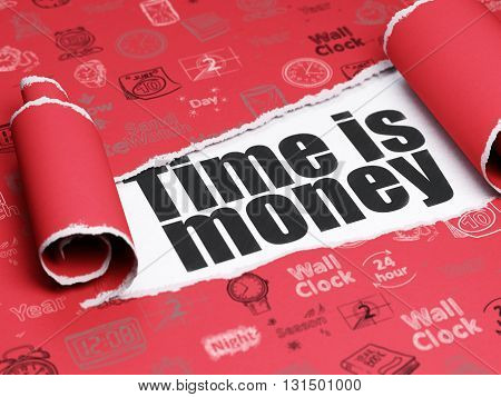 Timeline concept: black text Time is Money under the curled piece of Red torn paper with  Hand Drawing Time Icons, 3D rendering