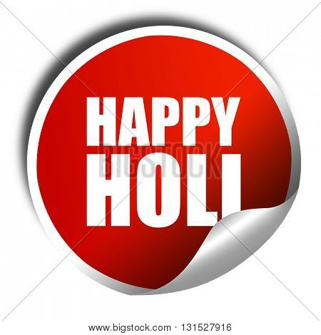 happy holi, 3D rendering, a red shiny sticker