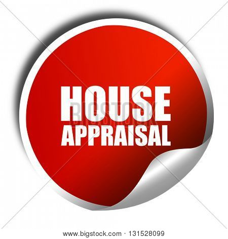 house appraisal, 3D rendering, a red shiny sticker