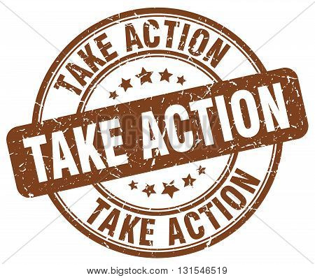 Take Action Brown Grunge Round Vintage Rubber Stamp.take Action Stamp.take Action Round Stamp.take A