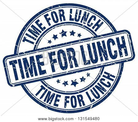 Time For Lunch Blue Grunge Round Vintage Rubber Stamp.time For Lunch Stamp.time For Lunch Round Stam