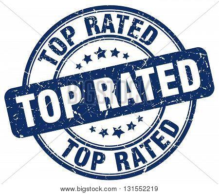 Top Rated Blue Grunge Round Vintage Rubber Stamp.top Rated Stamp.top Rated Round Stamp.top Rated Gru