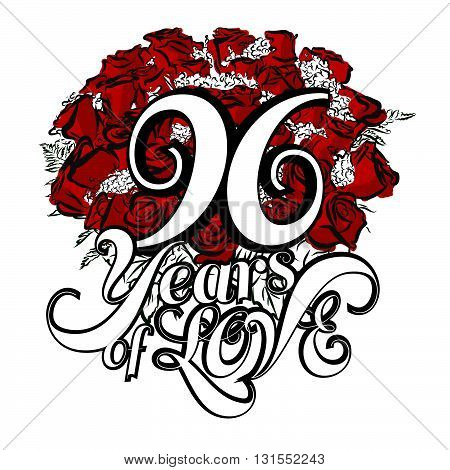 96 Years Of Love With Hand Drawn Bouquet Of Roses