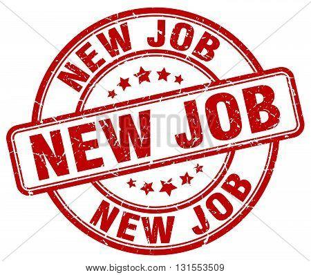 new job red grunge round vintage rubber stamp.new job stamp.new job round stamp.new job grunge stamp.new job.new job vintage stamp.