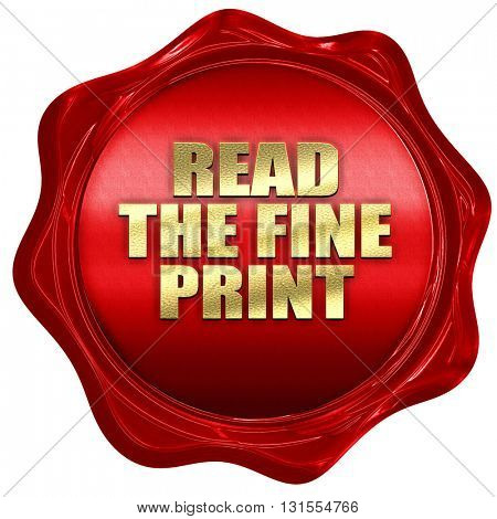 read the fine print, 3D rendering, a red wax seal