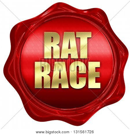 rat race, 3D rendering, a red wax seal