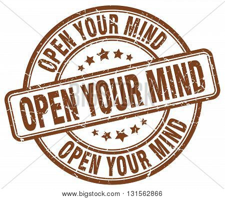 open your mind brown grunge round vintage rubber stamp.open your mind stamp.open your mind round stamp.open your mind grunge stamp.open your mind.open your mind vintage stamp.