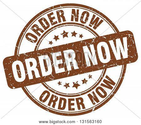 order now brown grunge round vintage rubber stamp.order now stamp.order now round stamp.order now grunge stamp.order now.order now vintage stamp.