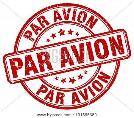 par avion red grunge round vintage rubber stamp.par avion stamp.par avion round stamp.par avion grunge stamp.par avion.par avion vintage stamp.