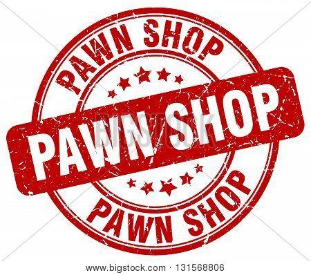 pawn shop red grunge round vintage rubber stamp.pawn shop stamp.pawn shop round stamp.pawn shop grunge stamp.pawn shop.pawn shop vintage stamp.