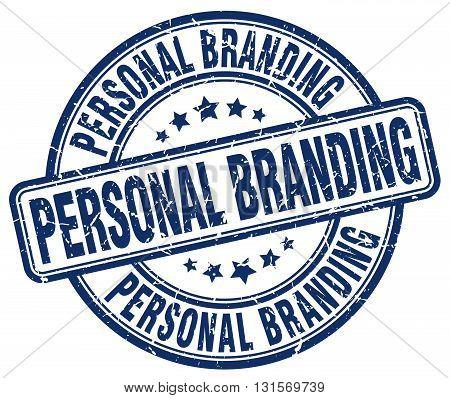 personal branding blue grunge round vintage rubber stamp.personal branding stamp.personal branding round stamp.personal branding grunge stamp.personal branding.personal branding vintage stamp.