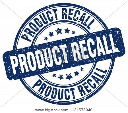 product recall blue grunge round vintage rubber stamp.product recall stamp.product recall round stamp.product recall grunge stamp.product recall.product recall vintage stamp.