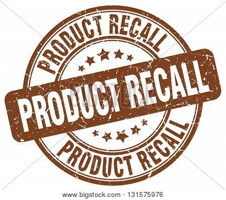 product recall brown grunge round vintage rubber stamp.product recall stamp.product recall round stamp.product recall grunge stamp.product recall.product recall vintage stamp.