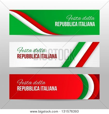 Set of modern colorful horizontal vector banners page headers with text Italian Republic Day . Can be used as a trendy business template or in a web design. Italian National Day banners.