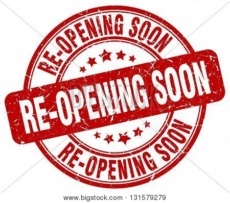 re-opening soon red grunge round vintage rubber stamp.re-opening soon stamp.re-opening soon round stamp.re-opening soon grunge stamp.re-opening soon.re-opening soon vintage stamp.