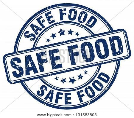 safe food blue grunge round vintage rubber stamp.safe food stamp.safe food round stamp.safe food grunge stamp.safe food.safe food vintage stamp.
