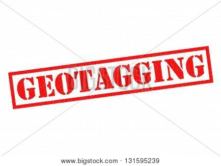 GEOTAGGING red Rubber Stamp over a white background.