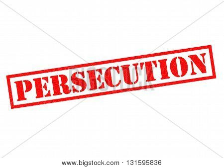 PERSECUTION red Rubber Stamp over a white background.