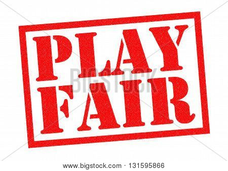 PLAY FAIR red Rubber Stamp over a white background.