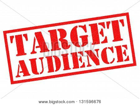 TARGET AUDIENCE red Rubber Stamp over a white background.